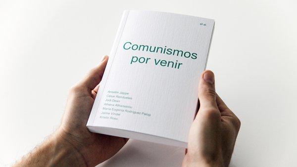 "Presentación del libro ""Comunismos por venir"""