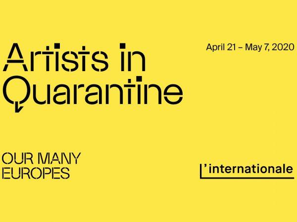 """Artists in quarantine"". L'Internationale"