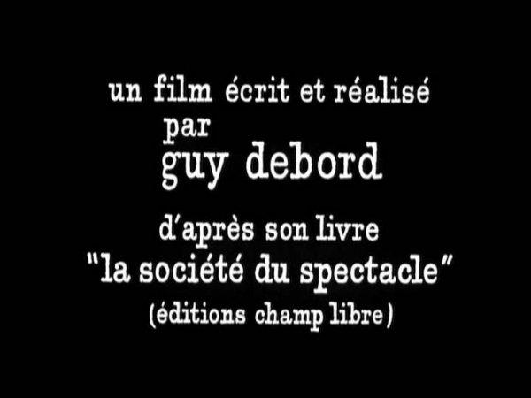 """Guy Debord """"La Société du spectacle"""", 1973"""