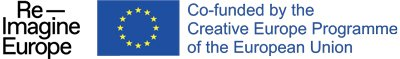 re-imagine Europe y Co-funded by the Creative Europe Programme