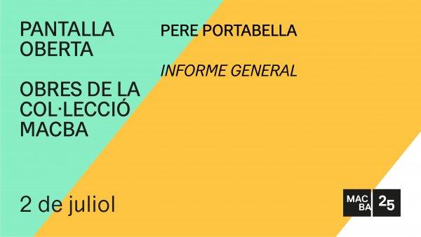 """Pere Portabella """"Informe General"""""""
