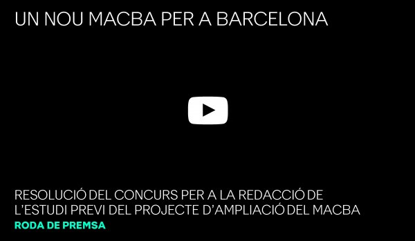 Presentation of the resolution of the preliminary study of the MACBA expansion project