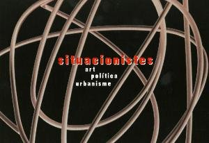 Situacionistes. Art, política i urbanisme [Invitació]
