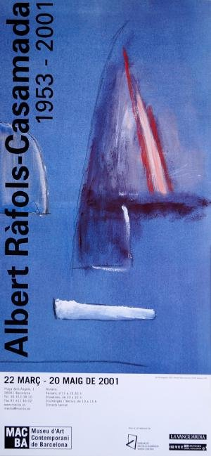 Albert Ràfols-Casamada. 1953-2001 [Cartell]