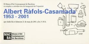 Albert Ràfols-Casamada. 1953-2001 [Invitació]