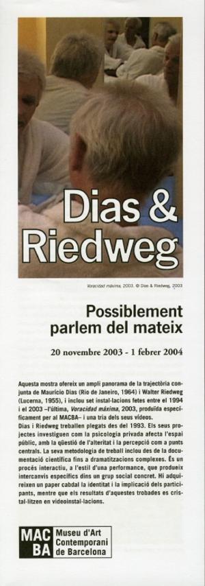 Dias & Riedweg. Possiblement parlem del mateix [Full de mà]