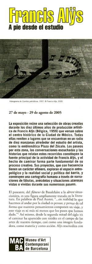 Francis Alÿs. A pie desde el estudio [Full de mà]