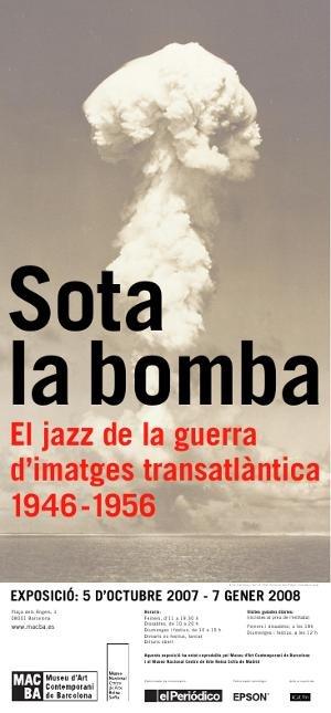 Sota la bomba. El jazz de la guerra d'imatges transatlàntica. 1946-1956 [Cartell]