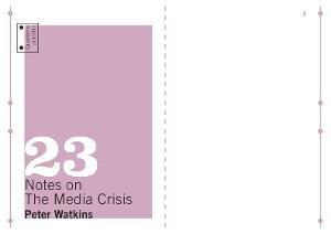 Quaderns portàtils 23. Notes on The Media Crisis [Publicació]
