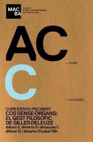 Cos sense òrgans: el gest filosòfic de Gilles Deleuze [Flyer]