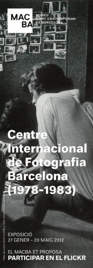 Centre Internacional de Fotografia de Barcelona (1978-1983) [Flyer]