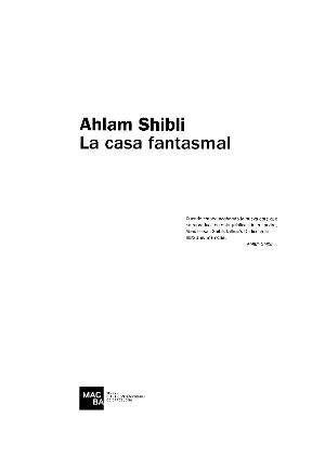 Ahlam Shibli. La casa fantasmal [Text catàleg]