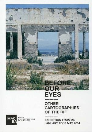 Before Our Eyes. Other Cartographies of the Rif  [Invitació]