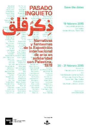 Pasado inquieto. Narrativas y fantasmas de la Exposición internacional de arte en solidaridad con Palestina, 1978 [Flyer]