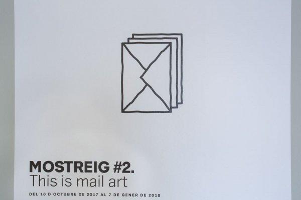 Mostreig #2. This is mail art [Reportatge fotogràfic exposició]