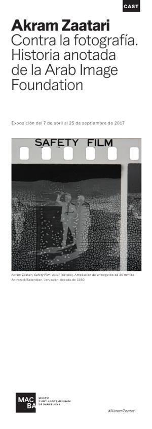 Akram Zaatari. Contra la fotografía. Historia anotada de la Arab Image Foundation [Full de mà]