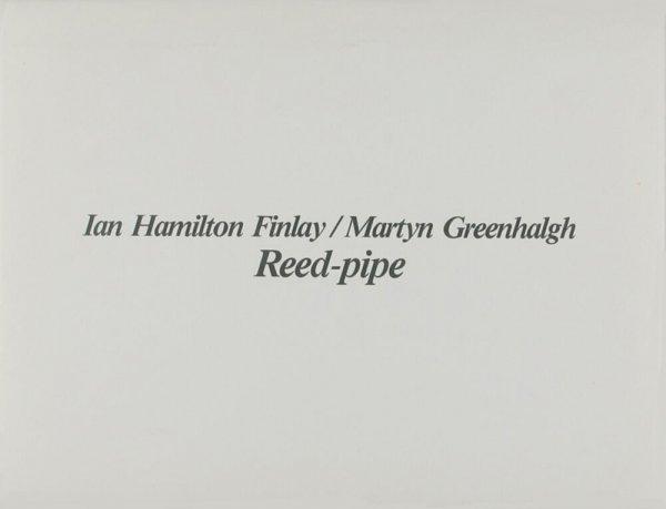 Reed-pipe / by Ian Hamilton, Martyn Greenhalgh