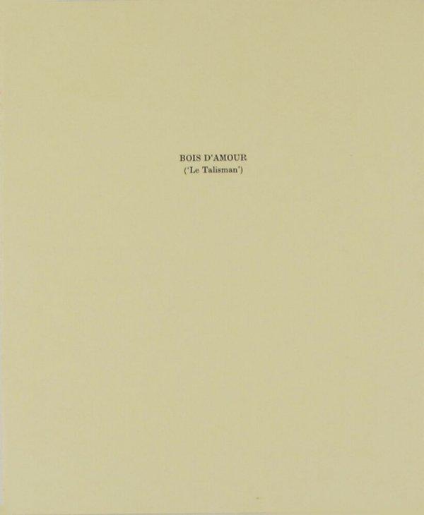 Bois d'amour : ('le talisman') / [Ian Hamilton Finlay]