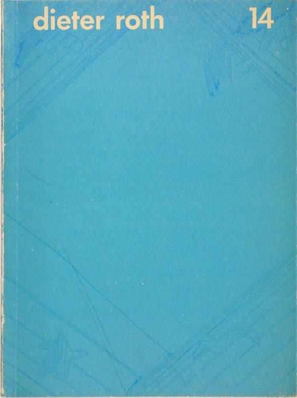 Die blaue Flut : Reproduktionen der 1. Ausgabe, Edition Hansjörg Mayer, Stuttgart, 1967 und der 3 Originalmanuskripte, Markgröningen, Providence, Reykjavík, 1966-1967 / Dieter Roth