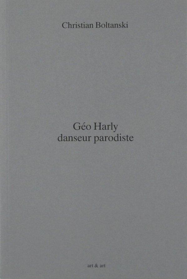 Géo Harly, danseur parodiste / Christian Boltanski