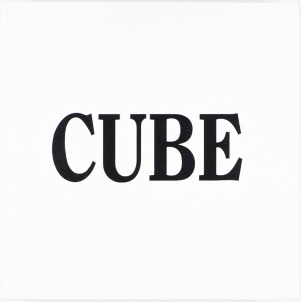 A cube / Sol Lewitt ; photographed by Carol Huebner ; lighting consultant, Jon Tower