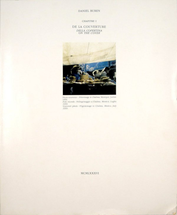 Chapitre I : de la couverture = della copertina = on the cover / Daniel Buren