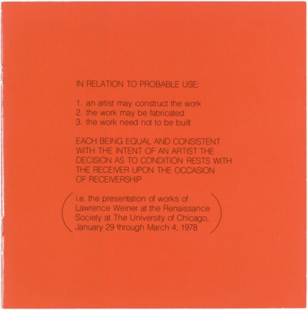 In relation to probable use [...] : i.e. the presentation of works of Lawrence Weiner at the Renaissance Society at the University of Chicago, January 29 through March 4, 1978