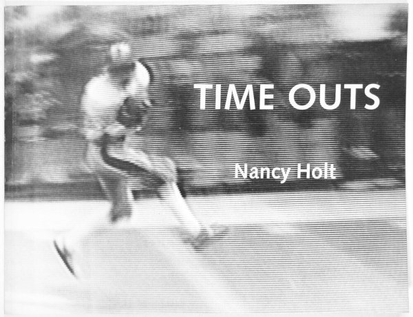 Time outs / Nancy Holt
