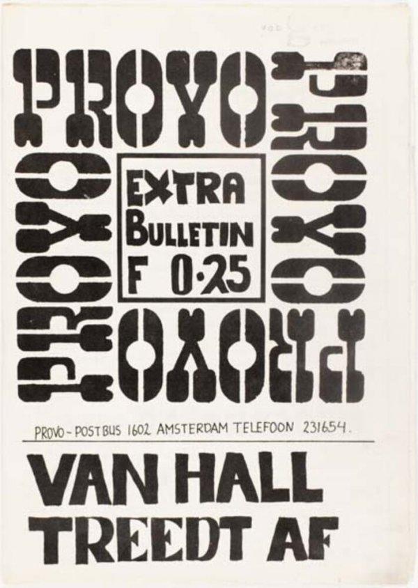 Provo : extra bulletin : van Hall treedt af bevestigd door : Egas, Ed van Thyn, Verdam, Nederhorst, V. der Molen