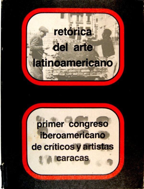 Aproximación metodológica para una comprensión de la retórica del arte latinoamericano / por Jorge Glusberg