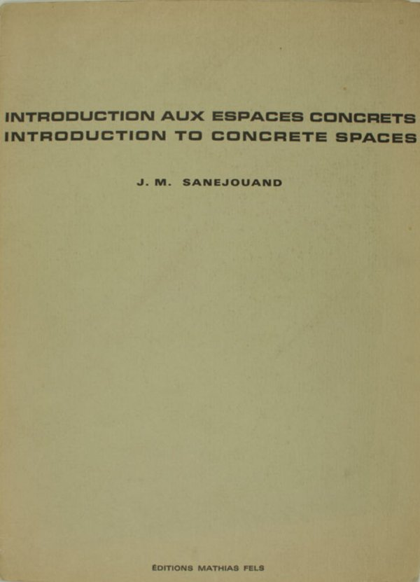 Introduction aux espaces concrets = Introduction to concrete spaces / J.M. Sanejouand