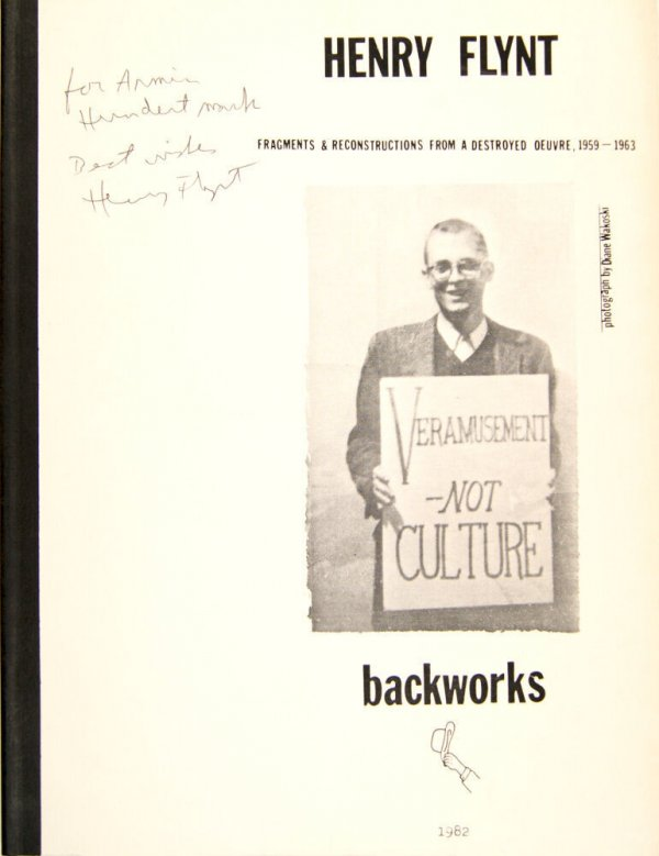 Henry Flynt : fragments & reconstructions from a destroyed oeuvre, 1959-1963 : an exhibition at Backworks, April 27-June 12, 1982