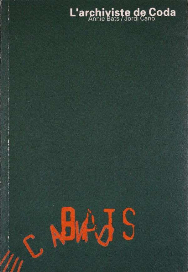 L'Archiviste de Coda / Annie Bats, Jordi Cano