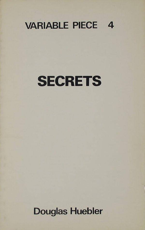 Secrets : variable piece 4 / Douglas Huebler