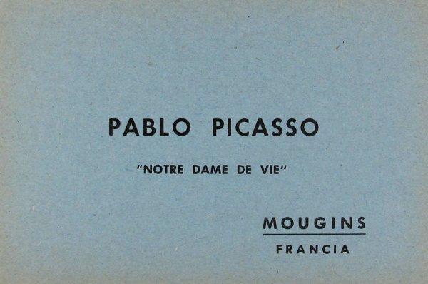 "Pablo Picasso : ""Notre Dame de vie"""