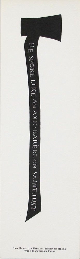 He spoke like an axe, Barère on Saint-Just / Ian Hamilton Finlay, Richard Healy