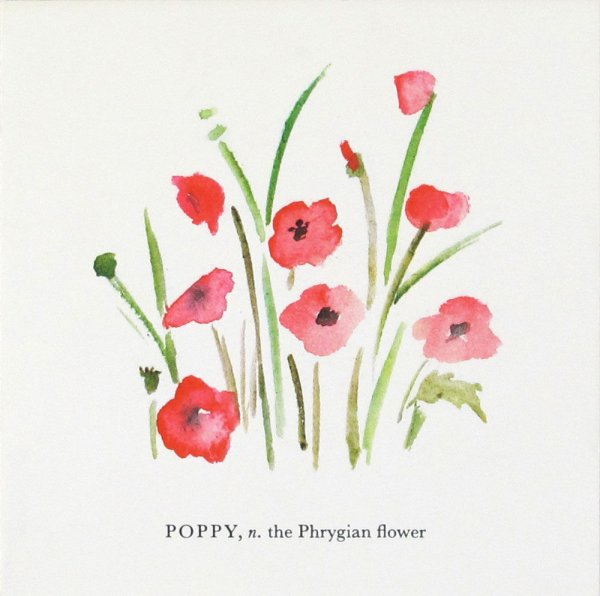 Poppy, n. the Phrygian flower / Ian Hamilton Finlay, Jo Hincks