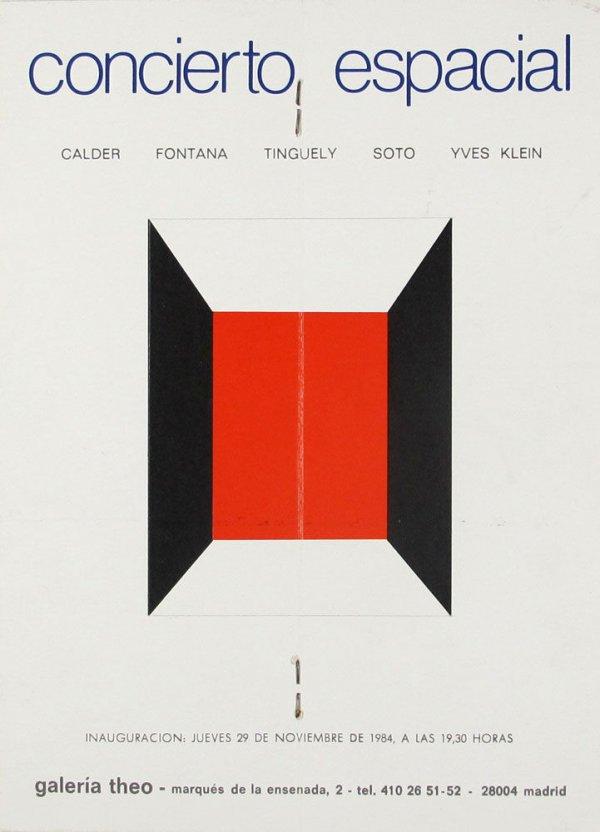 Concierto espacial : Calder, Fontana, Tinguely, Soto, Yves Klein : Galería Theo