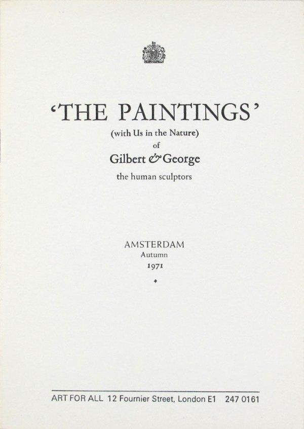 'The paintings' (with us in the nature) of Gilbert & George, the human sculptors, 1971