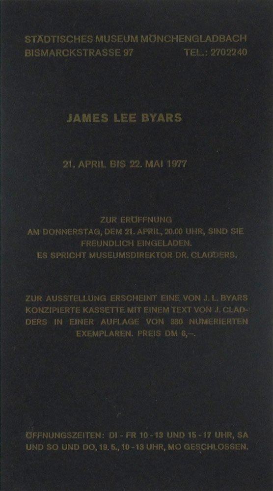 James Lee Byars : Städtisches Museum Mönchengladbach, 21 April bis 22 Mai 1977