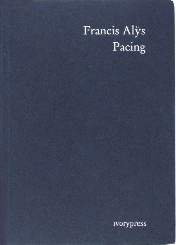 Pacing / Francis Alÿs
