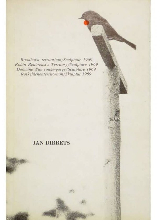 Roodborst territorium : sculptuur 1969, april-juni / Jan Dibbets