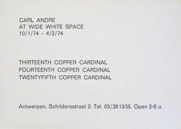 Carl Andre at Wide White Space 10/1/74 - 4/2/74