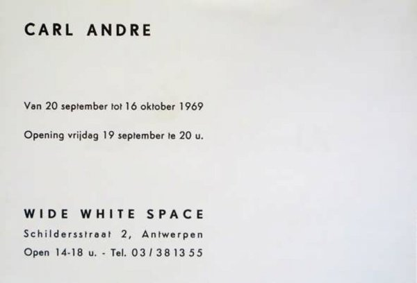 Carl Andre : van 20 september tot 16 oktober 1969 : Wide White Space