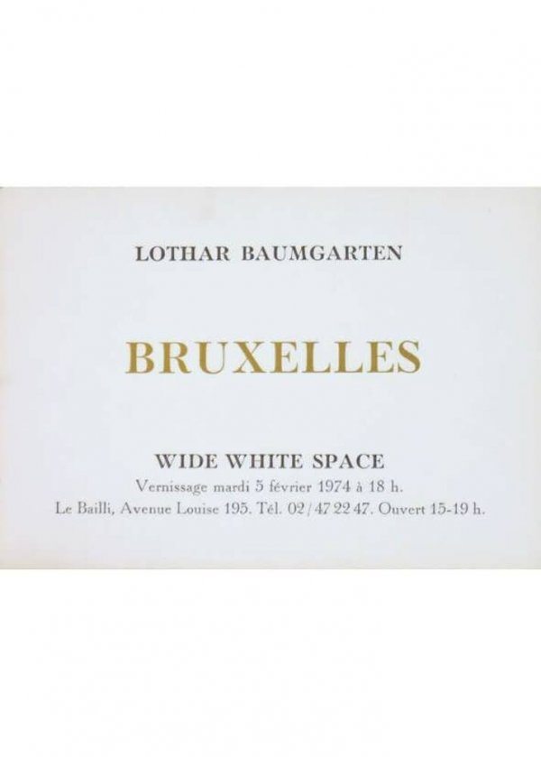 Lothar Baumgarten : Antwerpen, Bruxelles : Wide White Space