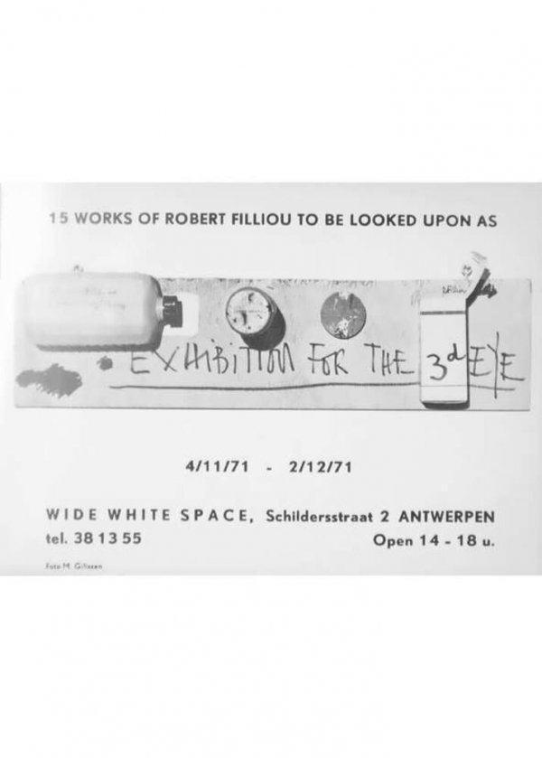 15 works of Robert Filliou to be looked upon as : exhibition for the 3d eye : 4/11/71 - 2/12/71, Wide White Space