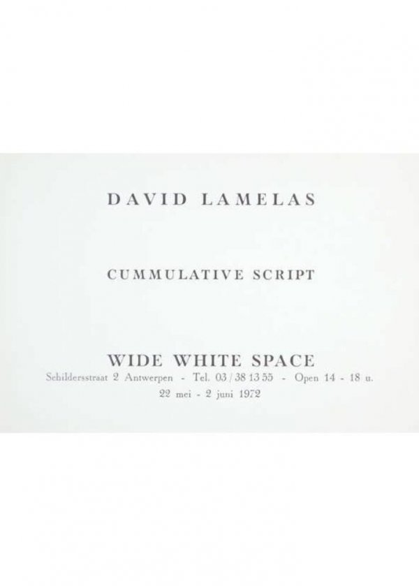 David Lamelas : cummulative script : Wide White Space, 22 mei - 2 juni 1972
