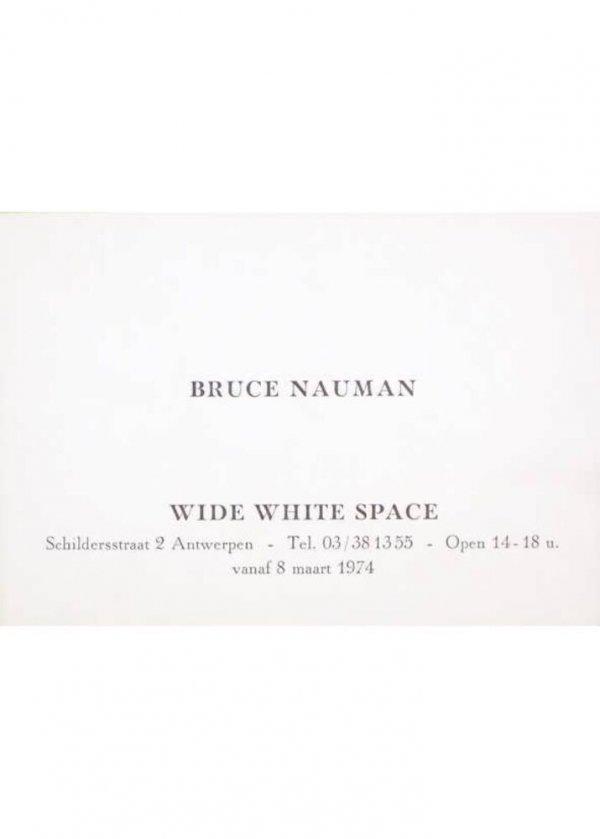 Bruce Nauman : Snaf : Wide White Space, vanaf 8 maart 1974