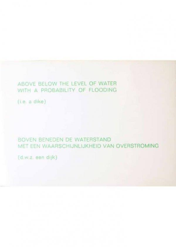Above below the level of water with a probability of flooding (i.e. a dike) = boven beneden de aterstand met een waarschijnlijkheid van overstroming
