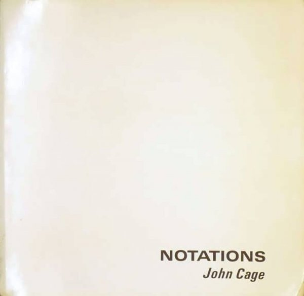 Notations / by John Cage